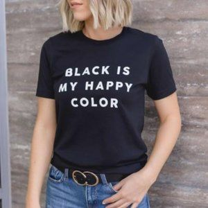 Black is my Happy Color Graphic Tee-100% Cotton
